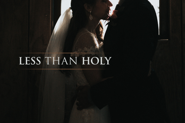 about blog resources events contact search Less than Holy Matrimony
