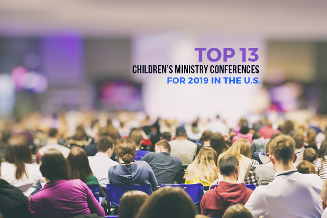 Top 13 Children's Ministry Conferences for 2019 in the U S