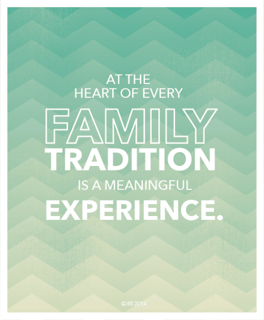 family tradition - important things in life