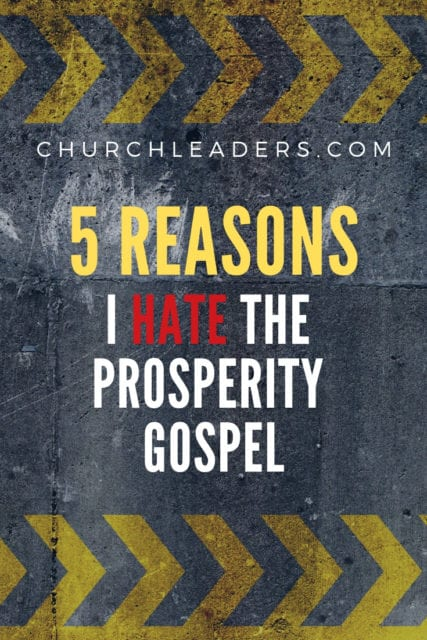 hate the Prosperity Gospel