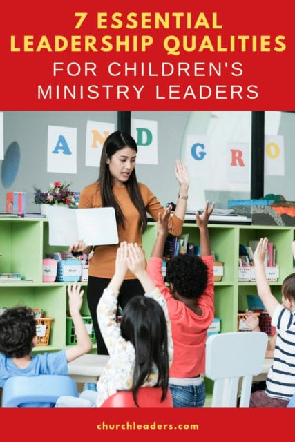 leadership qualities for children's ministry leaders
