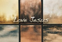 What It Means to Love Jesus