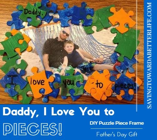 Father's day crafts for kids Love you to pieces