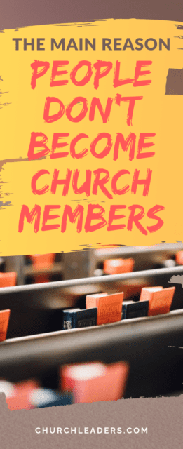 people don't become church members