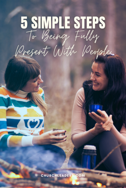 being fully present