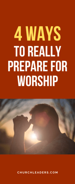 prepare for worship