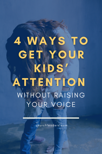 get your kid's attention