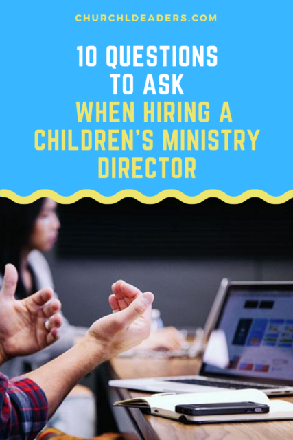 hiring a children's ministry director
