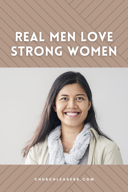 Why Real Men Love Strong Women