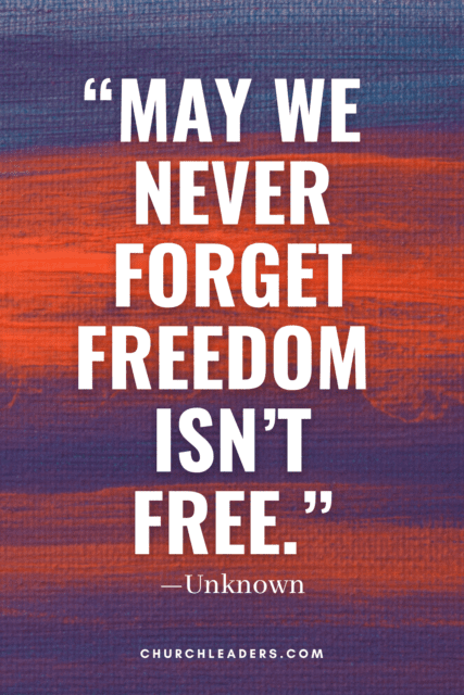 memorial day quotes may we never forget freedom isnt free