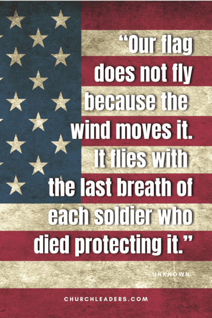 memorial day quotes our flag does not fly because the wind moves it