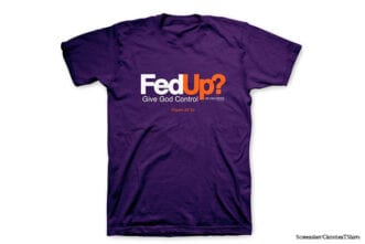 christian t-shirts from youth group fedup fedex