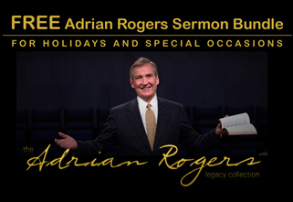 Free Sermon Bundle from Adrian Rogers