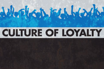 7 Keys to Create a Culture of Loyalty