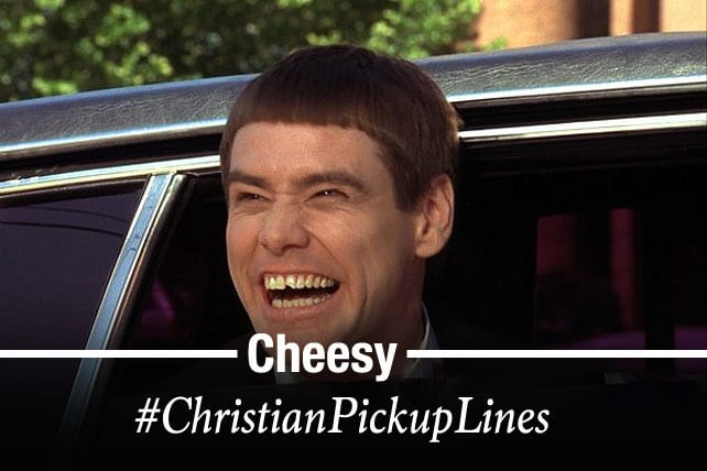 55 of the Cheesiest Christian Pick-up Lines You've Ever Heard