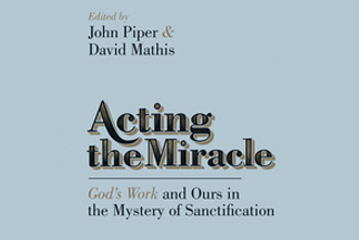 Free ebook acting the miracle by mathis piper fandeluxe Document